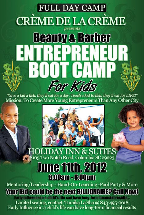 Creme De La Creme presents; Entrepreneurial Boot Camp for Kids